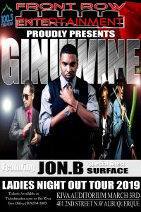 "Front Row Entertainment presents ""Ladies Night Out Tour"" featuring Ginuwine, Jon B. & Surface @ Kiva Auditorium"