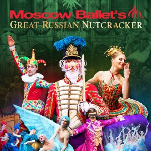 Moscow Ballet's Great Russian Nutcracker @ Kiva Auditorium at the Albuquerque Convention Center