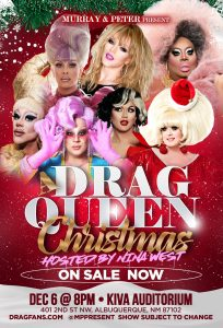 Murray & Peter Presents A Drag Queen Christmas - The Naughty Tour @ Kiva Auditorium at the Albuquerque Convention Center