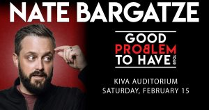 Outback Presents Nate Bargatze @ Kiva Auditorium at the Albuquerque Convention Center